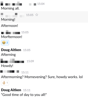 Screenshot from Slack channel showing various timezone based greetings